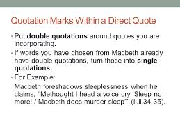 the research essay how to incorporate direct quotes and  6 quotation marks