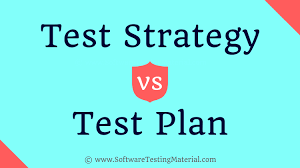 Test Strategy Vs Test Plan Difference Between Test