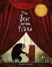 The Bear and the Piano: 1: Amazon.co.uk: Litchfield, David: 9781786035608:  Books