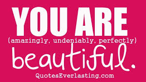 Beautiful And Gorgeous Quotes Best Of You Are Beautiful Quotes Everlasting