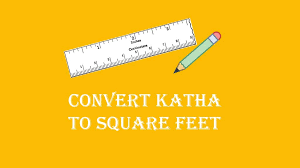 Convert Katha To Square Feet Sq Ft Land Measurement
