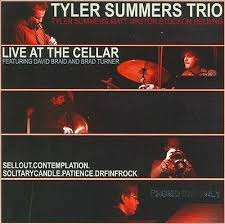 TYLER SUMMERS TRIO - LIVE AT THE CELLAR NEW CD 859702377831   eBay