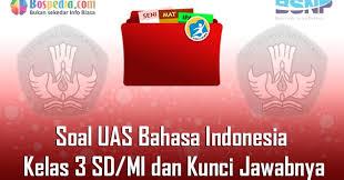 Wujud interaksi sosial yang bertujuan untuk. Lengkap 35 Contoh Soal Uas Bahasa Indonesia Kelas 3 Sd Mi Dan Kunci Jawabnya Terbaru Bospedia