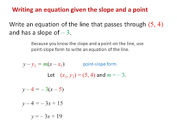 writing an equation given the slope and a point