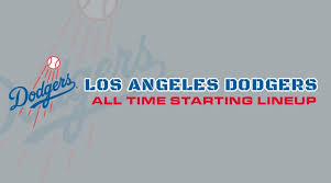 Los Angeles Angels Depth Chart Los Angeles Dodgers All Time Starting Lineup Roster