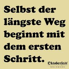 German Quotes Extraordinary Even The Longest Journey Starts With The First Step German Quote