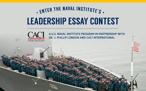 u s naval institute leadership essay contest opportunity desk u s naval institute leadership essay contest 2017 win up to 5 000