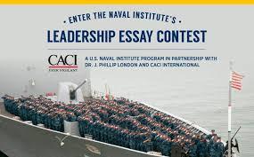 u s naval institute leadership essay contest opportunity desk u s naval institute leadership essay contest 2017 win up to 5 000