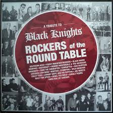 various rockers of the round table a tribute to black knights
