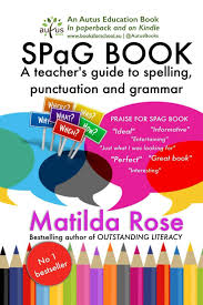 Grammar Punctuation Spag Book A Teachers Guide To Spelling Punctuation And Grammar Ebook By Matilda Rose Rakuten Kobo