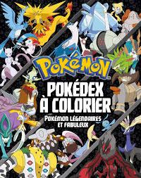 Télécharger et imprimer ces coloriages de légendaires gratuitement. Pokemon Pokedex A Colorier Special Pokemon Legendaires Et Fabuleux Amazon De Hachette Jeunesse Fremdsprachige Bucher