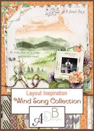 Adb Design The Wind Song Scrapbook Series By Adb Designs Was Created