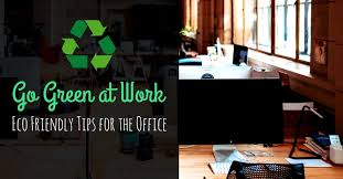 go green office furniture. Go Green At Work - Eco Friendly Tips For The Office Go Green Office Furniture I