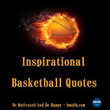 Inspirational Basketball Quotes Enchanting The Ultimate List Of Basketball Quotes Bmabh