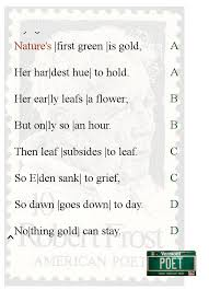 "best robert frost images robert frost poem and  robert frost essay the making of robert frost s ""nothing gold can stay"" poemshape"