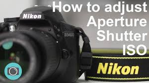 Nikon Seating Chart Nikon Tips How To Adjust Shutter Aperture And Iso