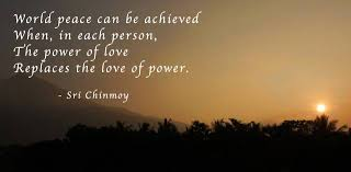 Love Peace Quotes Adorable Quotes On Peace Student Of Peace Sri Chinmoy