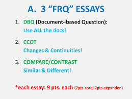 "i essay writing tutorial a ""frq"" essays dbq document  a 3 frq essays 1 dbq document based question use"
