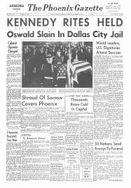 upi newspaper fronts from day and days following jfk s assassination the phoenix