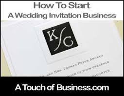 how to start a wedding invitation business How To Start A Wedding Invitation image of a wedding invitation business start a wedding invitation business