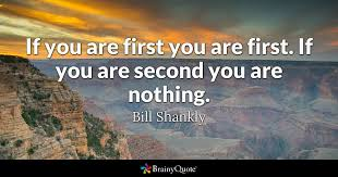Grand Canyon Quotes Extraordinary If You Are First You Are First If You Are Second You Are Nothing