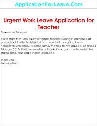 leave application by teacher in school leave for urgent work by school teacher