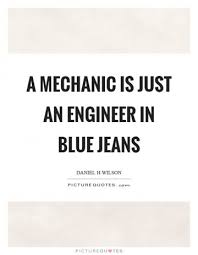 Mechanic Quotes Impressive Mechanic Quotes Prepossessing 48 Mechanic Quotesquotesurf