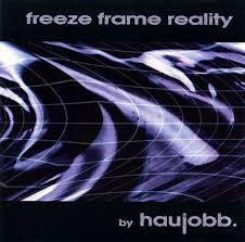 haujobb freeze frame reality