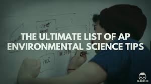 the ultimate list of ap environmental science tips io