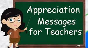 Teacher Message Appreciation Messages For Teacher Teacher Appreciation Quotes