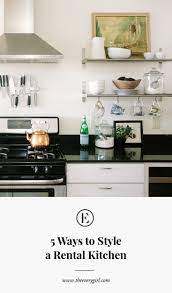 5 Ways To Style An Ugly Renter S Kitchen The Everygirl