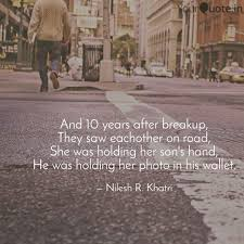After Break Up Quotes Custom And 48 Years After Breaku Quotes Writings By Nilesh R Khatri