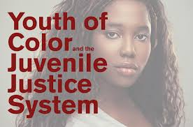 about juvenile justice information exchange youth of color and the juvenile justice system racial ethnic fairness