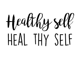 Wellness Quotes Gorgeous Healthy Self = Heal Thy Self' Photographic Print By Quotation Park