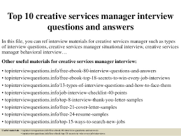 Top 10 creative services manager interview questions and answers In this  file, ...