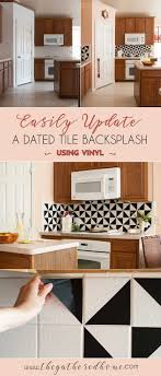Diy Kitchen Tile Backsplash 25 Best Ideas About Vinyl Backsplash On Pinterest Kitchen
