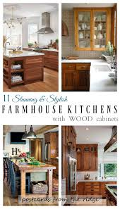 Kitchens With Wood Cabinets 11 Stunning Farmhouse Kitchens That Will Make You Want Wood