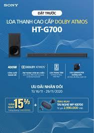Sony Center - Trần Thái Tông - 🌟Đặt trước loa thanh - Nhân đôi ưu  đãi🎼🎼🎼🎼🎼🎼 Từ 16/11 - 29/11/2020, khách hàng đặt trước Loa thanh cao  cấp HT-G700 sẽ nhận ngay