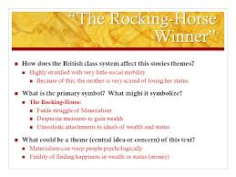 modern short stories british literature theme and symbolism the rocking horse winner how does the british class system affect this stories themes