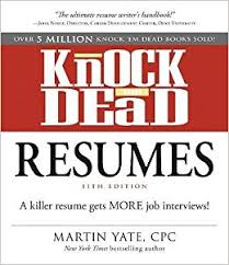 Resumes With Picture Knock Em Dead Resumes A Killer Resume Gets More Job