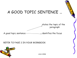 analyzing topic sentences complied by dr refaat bushra megalli a good