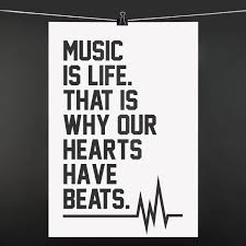 Poster Music Is Life That Is Why Our Hearts Have Beats 990