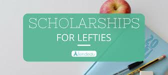 scholarships for lefties lendedu