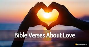 Beloved, let us love one another, for love is from god, and whoever loves has been born of god and knows god. 60 Bible Verses About Love Inspiring Scripture Quotes