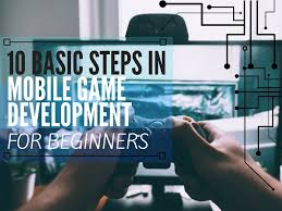 Mobile Game Development Process A Guide To Creating A Mobile Game