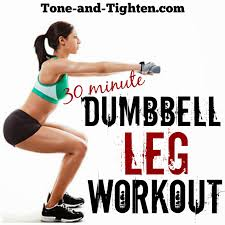 30 minute dumbbell leg workout best free weight exercises for your legs