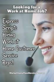 Express Scripts Customer Service Work At Home Express Scripts Hiring Customer Service Reps