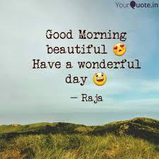 Good Morning Beautiful Quotes Writings By Miya Raja