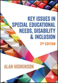 Key Issues in Special Educational Needs, Disability and Inclusion : Alan  Hodkinson (author) : 9781526483966 : Blackwell's