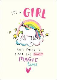 New Baby Girl Cards Shes Going To Have The Most Magic Time Its A Girl Card New Baby Card Baby Girl Cards Newborn Baby Girl Cards